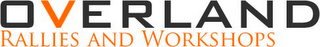 mark for OVERLAND RALLIES AND WORKSHOPS, trademark #85493817