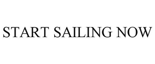 mark for START SAILING NOW, trademark #85494804