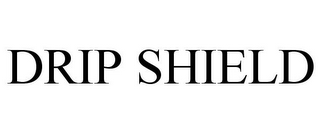 mark for DRIP SHIELD, trademark #85495596