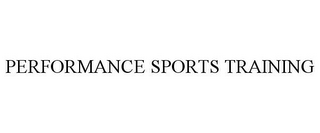 mark for PERFORMANCE SPORTS TRAINING, trademark #85496542