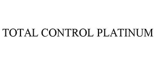 mark for TOTAL CONTROL PLATINUM, trademark #85497114