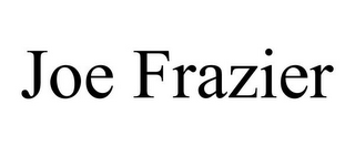 mark for JOE FRAZIER, trademark #85497343