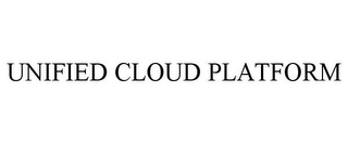 mark for UNIFIED CLOUD PLATFORM, trademark #85498362