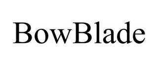 mark for BOWBLADE, trademark #85499451