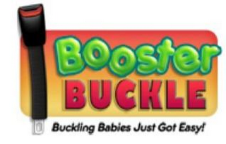 mark for BOOSTER BUCKLE BUCKLING BABIES JUST GOTEASY!, trademark #85499478