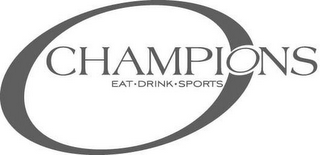 mark for O CHAMPIONS EAT· DRINK· SPORTS, trademark #85499805