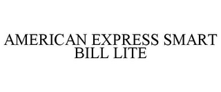 mark for AMERICAN EXPRESS SMART BILL LITE, trademark #85501979