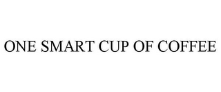 mark for ONE SMART CUP OF COFFEE, trademark #85503140