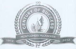 mark for 100 CENTURY OF SUCCESS 1912 MONTGOMERY MCCRACKEN 2012, trademark #85504156