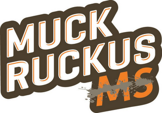 mark for MUCK RUCKUS MS, trademark #85504773