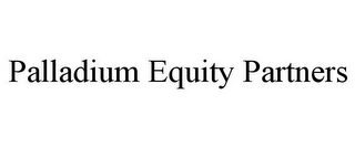 mark for PALLADIUM EQUITY PARTNERS, trademark #85505106