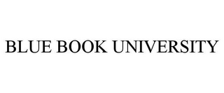 mark for BLUE BOOK UNIVERSITY, trademark #85505374
