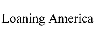 mark for LOANING AMERICA, trademark #85506502