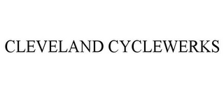 mark for CLEVELAND CYCLEWERKS, trademark #85506918
