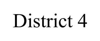mark for DISTRICT 4, trademark #85507301