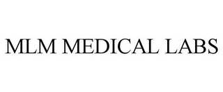 mark for MLM MEDICAL LABS, trademark #85507518