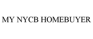 mark for MY NYCB HOMEBUYER, trademark #85508271