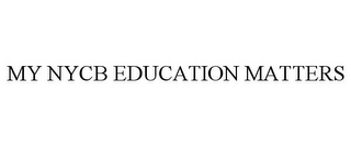 mark for MY NYCB EDUCATION MATTERS, trademark #85508278