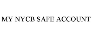mark for MY NYCB SAFE ACCOUNT, trademark #85508323