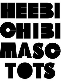 mark for HEEBI CHIBI MASC TOTS, trademark #85508448