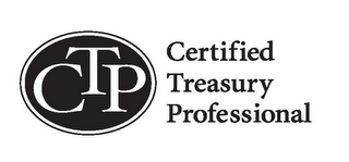 mark for CTP CERTIFIED TREASURY PROFESSIONAL, trademark #85508471