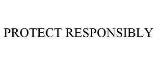 mark for PROTECT RESPONSIBLY, trademark #85508527