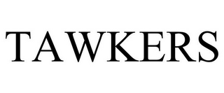 mark for TAWKERS, trademark #85508835