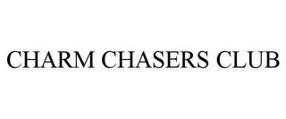 mark for CHARM CHASERS CLUB, trademark #85509925