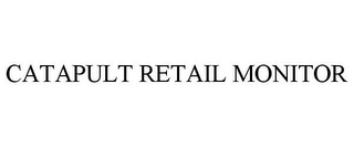 mark for CATAPULT RETAIL MONITOR, trademark #85510139