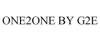 mark for ONE2ONE BY G2E, trademark #85510367