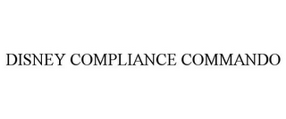 mark for DISNEY COMPLIANCE COMMANDO, trademark #85511018