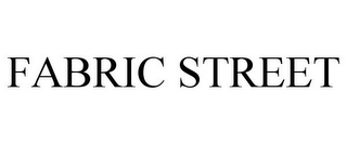 mark for FABRIC STREET, trademark #85511480