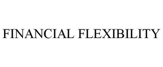 mark for FINANCIAL FLEXIBILITY, trademark #85511876