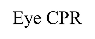mark for EYE CPR, trademark #85511981
