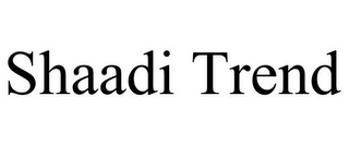 mark for SHAADI TREND, trademark #85512111