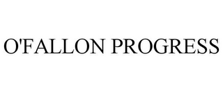 mark for O'FALLON PROGRESS, trademark #85512114