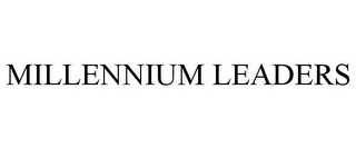 mark for MILLENNIUM LEADERS, trademark #85512597