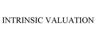 mark for INTRINSIC VALUATION, trademark #85513875