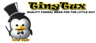 mark for TINY TUX QUALITY FORMAL WEAR FOR THE LITTLE GUY, trademark #85514290