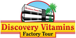 mark for RP ROBINSON PHARMA USA DISCOVERY VITAMINS FACTORY TOUR, trademark #85515316