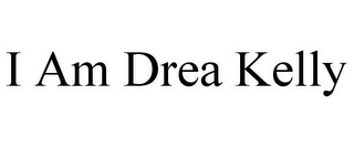 mark for I AM DREA KELLY, trademark #85515521