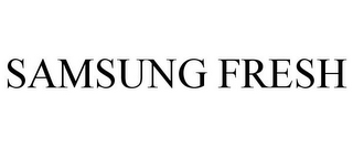 mark for SAMSUNG FRESH, trademark #85515850