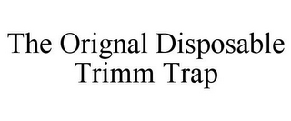 mark for THE ORIGINAL DISPOSABLE TRIMM TRAP, trademark #85516133
