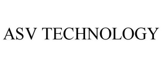 mark for ASV TECHNOLOGY, trademark #85517198