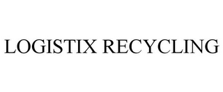 mark for LOGISTIX RECYCLING, trademark #85517501