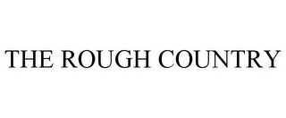 mark for THE ROUGH COUNTRY, trademark #85519251