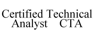 mark for CERTIFIED TECHNICAL ANALYST CTA, trademark #85519348