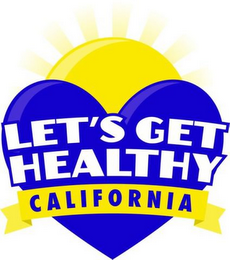 mark for LET'S GET HEALTHY CALIFORNIA, trademark #85519401
