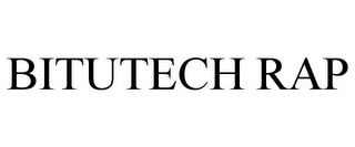 mark for BITUTECH RAP, trademark #85519715