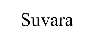 mark for SUVARA, trademark #85519740